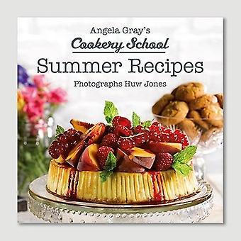 Summer Recipes (Angela Gray's Cookery School)