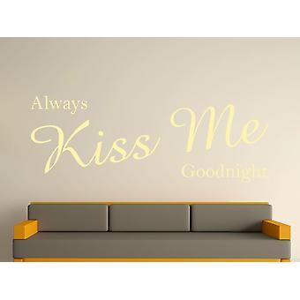 Siempre Kiss Me Goodnight arte etiqueta de la pared - Beige