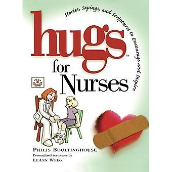 Hugs for Nurses: Stories, Sayings, and Scriptures to Encourage and Inspire (Hugs Series)