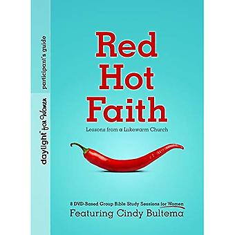 Red Hot Faith: Lessons from a Lukewarm Church (Daylight Bible Studies)