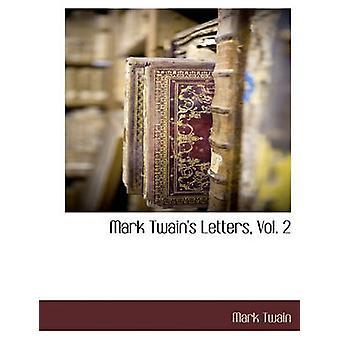 Mark Twains lettres Vol. 2 par Twain & Mark