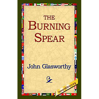 The Burning Spear by Glasworthy & John