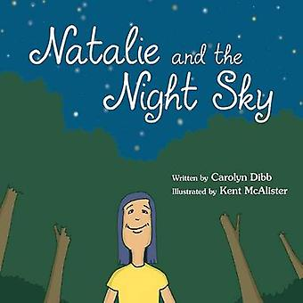 Natalie and the Night Sky by Dibb & Carolyn