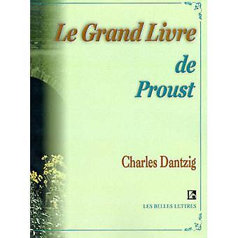 Le Grand Livre de Proust von Dantzig & Charles