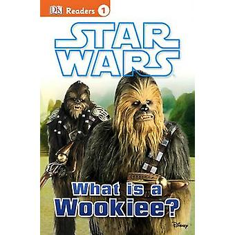 Star Wars - What Is a Wookiee? by Laura Buller - 9780606366908 Book