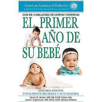 El primer ano de su bebe by Steven P. Shelov - 9781610020800 Book