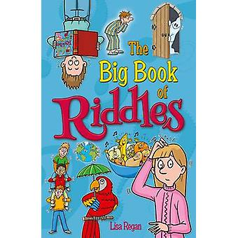 The Big Book of Riddles by Lisa Regan - 9781784042943 Book