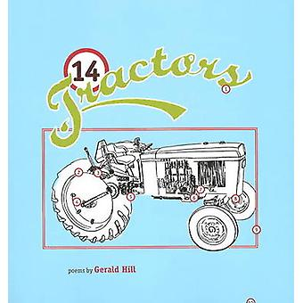 14 Tractors by Gerald Hill - 9781897126394 Book