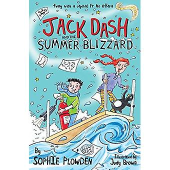 Jack Dash and the Summer Blizzard by Sophie Plowden - Judy Brown - 97