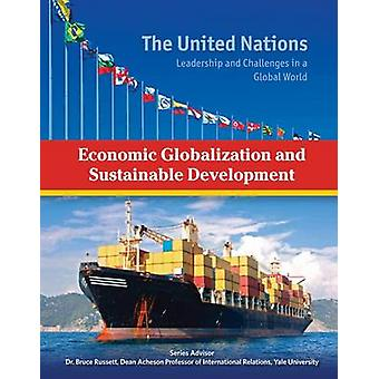 Economic Globalization and Sustainable Development by Heather Docalav
