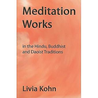 Meditation Works in the Daoist, Buddhist, and Hindu Traditions