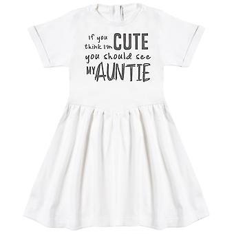 If You Think I'm Cute You Should See My Auntie Baby Dress