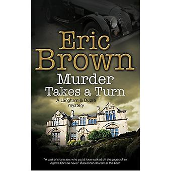 Murder Takes a Turn by Eric Brown