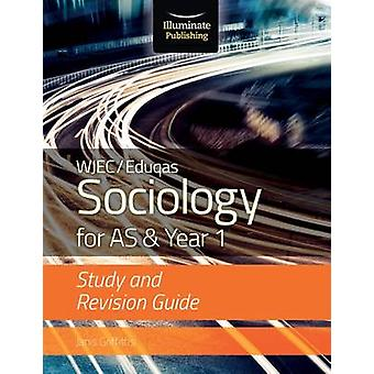 WJECEduqas Sociology for AS  Year 1 Study  Revision Guid