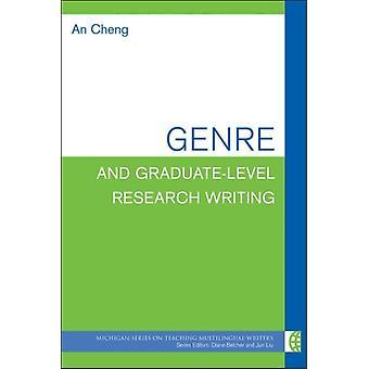 Genre und GraduateLevel Research Writing von An Cheng