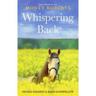 Whispering Back by Adam GoodfellowNicole Golding
