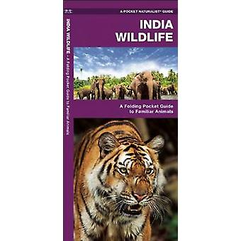 India Wildlife - A Folding Pocket Guide to Familiar Animals by James K