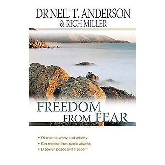 Freedom from Fear by Anderson & Neil T.