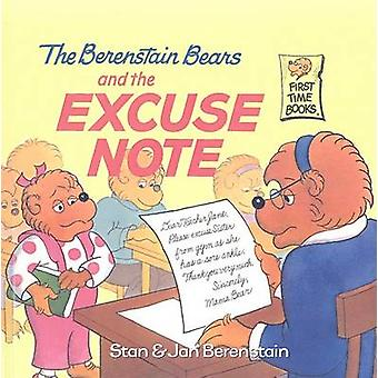 The Berenstain Bears and the Excuse Note by Stan Berenstain - 9780756
