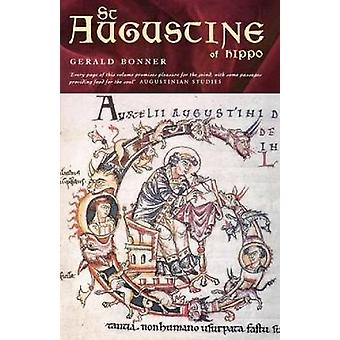 St Augustine of Hippo Life and Controversies by Bonner & Gerald