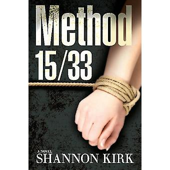 Method 15/33 by Shannon Kirk - 9781608091454 Book