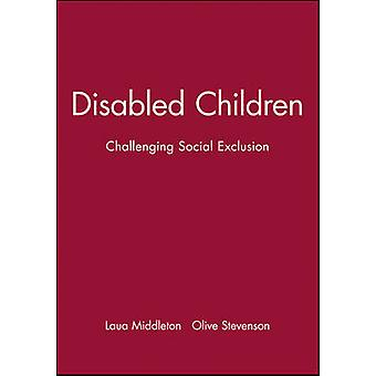 Disabled Children Themes Interpretations and Practice by Middleton & Laura