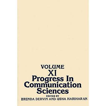 Progress in Communication Sciences Volume 11 by Dervin & Brenda