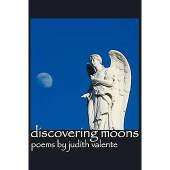 Discovering Moons by Valente & Judith