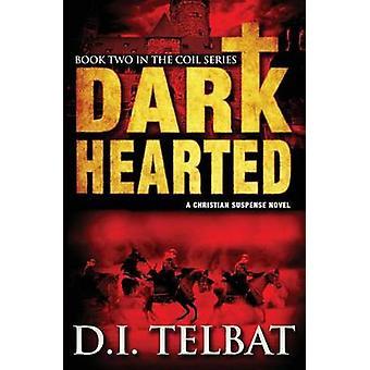 Dark Hearted by Telbat & D. I.