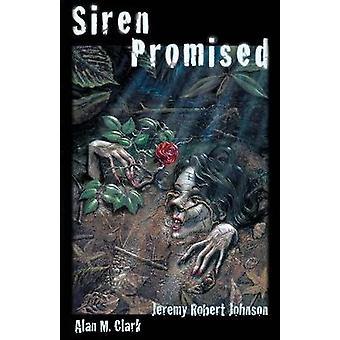 Siren Promised by Clark & Alan M