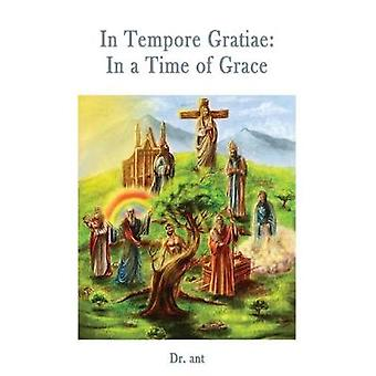 In Tempore Gratiae In a Time of Grace by Vento & Anthony