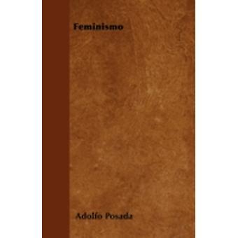 Feminismo by Posada & Adolfo