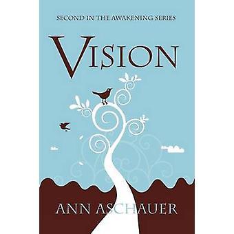 Vision by Aschauer & Ann