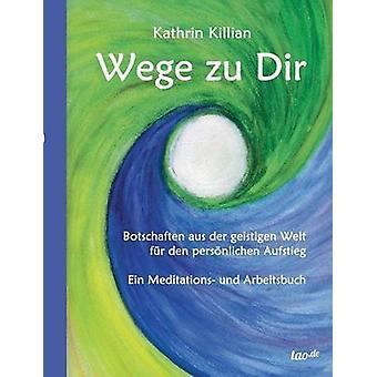 Wege zu Dir by Killian & Kathrin