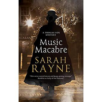 Music Macabre by Sarah Rayne - 9780727888969 Book