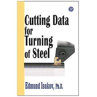 Cutting Data for Turning and Milling of Steel by Edmund Isakov - 9780