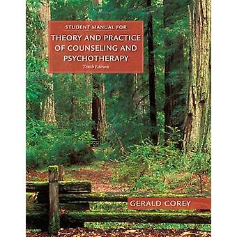 Student Manual for Corey's Theory and Practice of Counseling and Psyc