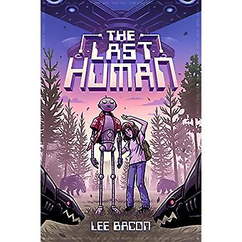 The Last Human by Lee Bacon - 9781419736919 Book