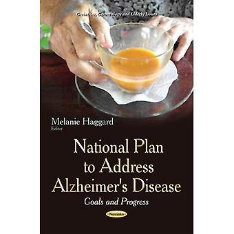 NATIONAL PLAN TO ADDRESS ALZHEIMER S DI (Geriatrie, Gerontologie und Seniorenfragen)