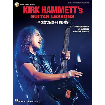 Kirk Hammetts Guitar Lessons  The Sound amp the Fury Includes Downloadable Audio by Nick Bowcott
