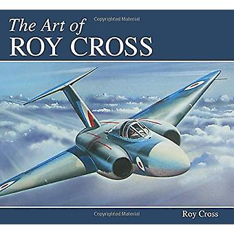 The Art of Roy Cross by Roy Cross - 9781785006418 Book