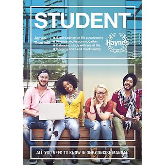 Student  All you need to know in one concise manual by James Thornhill