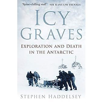 Icy Graves by Haddelsey & Stephen