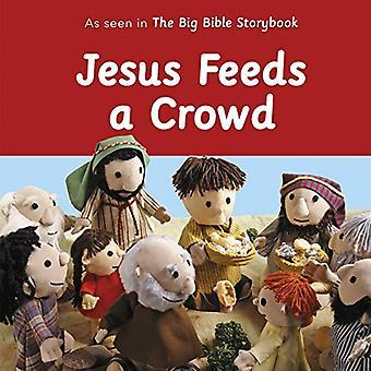Jesus voedt een menigte [Board boek]