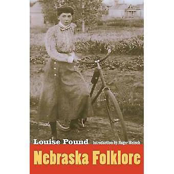 Nebraska Folklore by Louise Pound - 9780803287884 Book