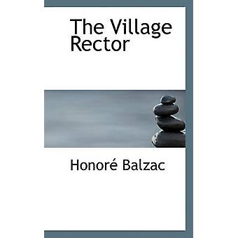 Village Rector by Honore De Balzac - 9781117564364 Book