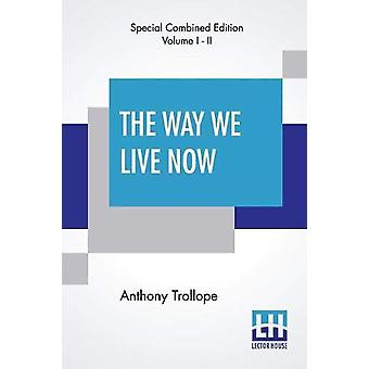 The Way We Live Now (Complete) by Anthony Trollope - 9789353443351 Bo