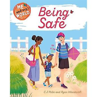 Being Safe Me and My World