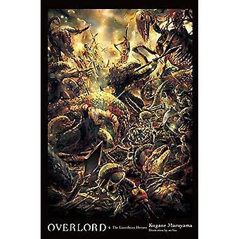 Overlord, Vol. 4 (light novel): The Lizardman Heroes by Kugane Maruyama (Hardback, 2017)