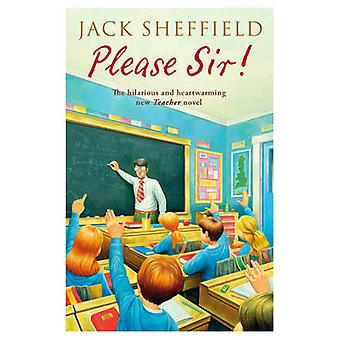 Please Sir! by Jack Sheffield - 9780552162203 Book